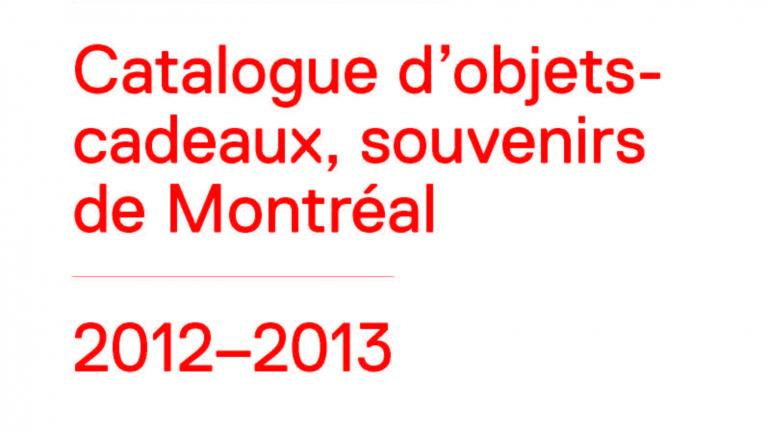 2012-2013 CODE SOUVENIR MONTRÉAL catalogue (French version)