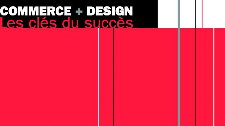 Commerce+Design_Les Clés du succès